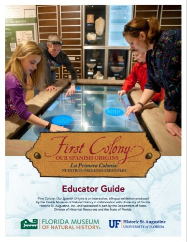 First Colony Educator Guide