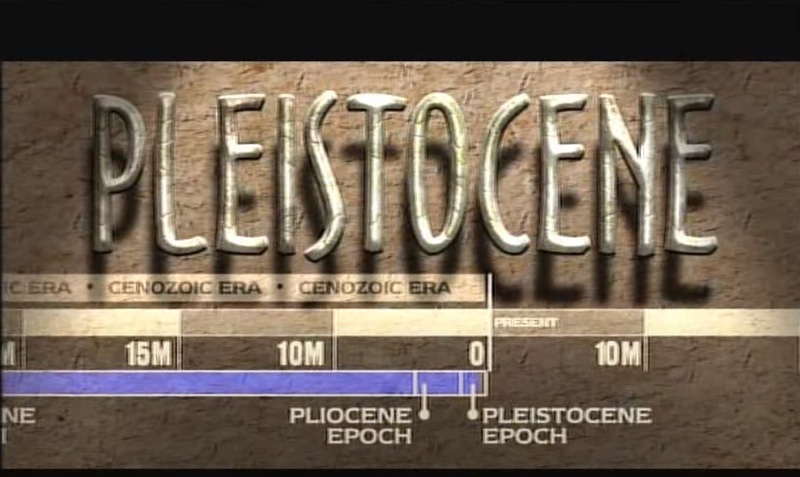 Pleistocene Epoch video