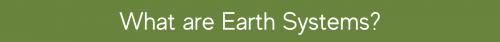 What are Earth Systems Banner