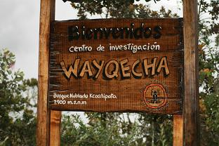 Welcome sign Wayquecha field station, 2900m